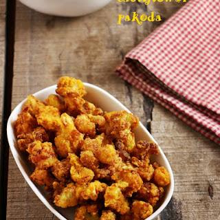 Cauliflower Fritters Recipe, Cauliflower Pakoda.