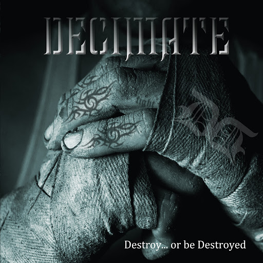 Decimate: Destroy    Or Be Destroyed - Music on Google Play