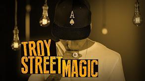 Troy: Street Magic thumbnail