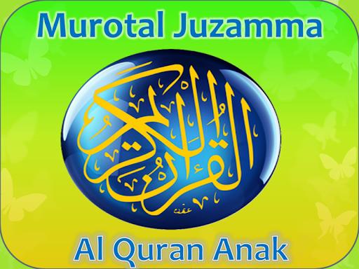 Murotal Juzamma Al Quran Anak