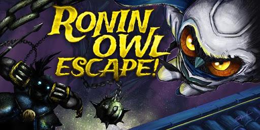Ronin Owl Escape