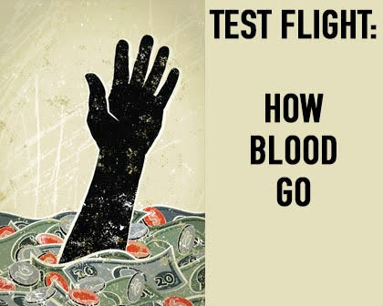 Test Flight: How Blood Go