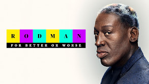 Rodman: For Better or Worse thumbnail