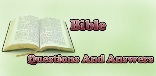 Bible Questions and Answers - Apps on Google Play