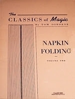 Photo: Napkin folding (The classics of magic) Osborne, Tom The author 1945 paperback 48 pp