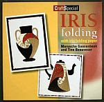 Photo: Iris Folding With Iris Folding Paper Gaasenbeek & Beauveser Forte Uitgevers bv 2002 Paperback 32pp ISBN 9058772209