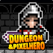 Dungeon n Pixel Hero(RetroRPG) MOD APK aka APK MOD 8.4 (Free Purchases)