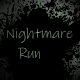 Download Nightmare Run For PC Windows and Mac