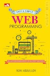 """Easy & Simple - Web Programming - Rohi Abdulloh"""