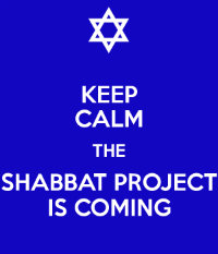 keep-calm-the-shabbat-project-is-coming_w200.jpg