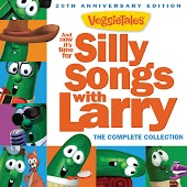And Now It's Time For Silly Songs With Larry (The Complete Collection/20th Anniversary Edition)