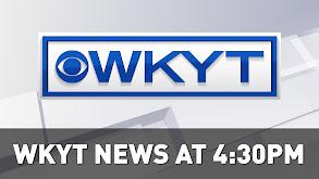 WKYT News at 4:30 PM thumbnail