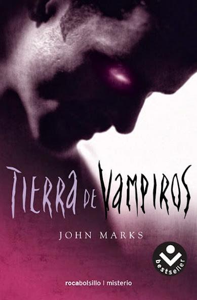 Reseña: Tierra de vampiros - John Marks