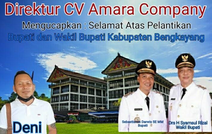 CV. Amara Company Mengucapkan Selamat dan Sukses Atas Pelantikan Bupati dan Wakil Bupati Bengkayang