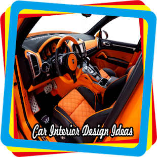 Car Interior Design Ideas - Android Apps on Google Play