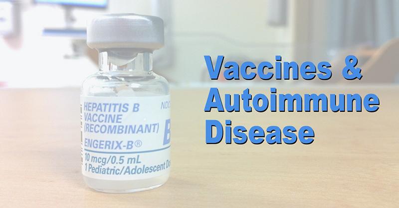 The Link Between Vaccines And Autoimmune Disease