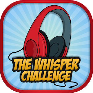 The Whisper Challenge for PC and MAC