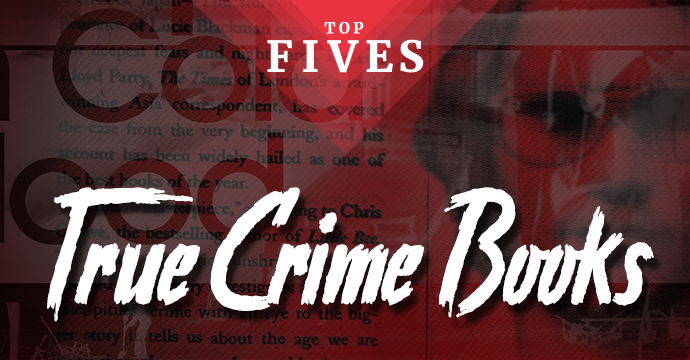 top five true crime books