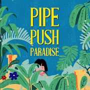 Download Game Pipe push paradise APK Mod Free