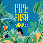 Pipe Push Paradise 1.0.0 (Paid)