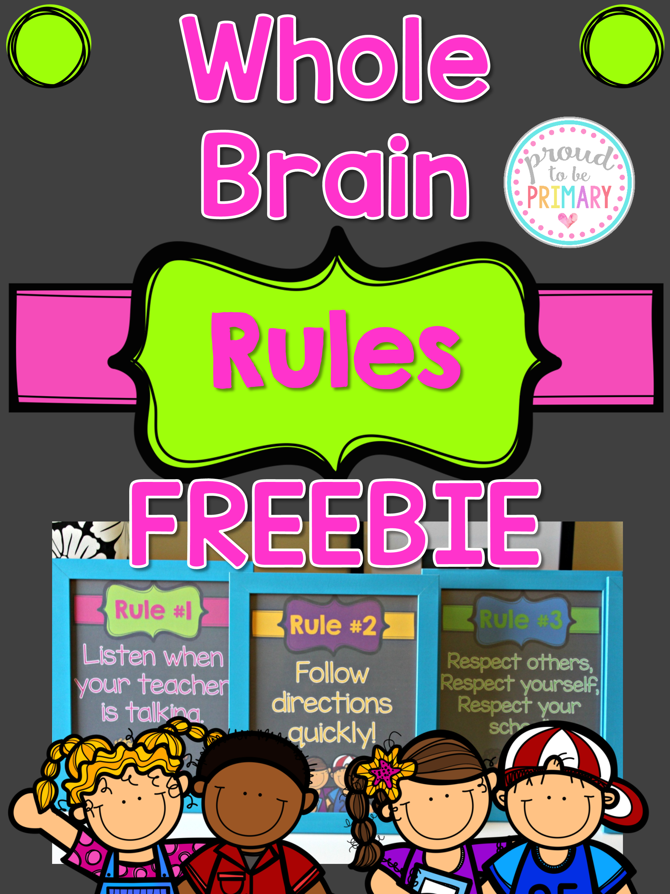 classroom management ideas whole brain rules
