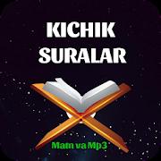 Qur'ondan Kichik Suralar (matn va mp3)