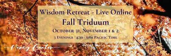 Fall Triduum Wisdom Retreat