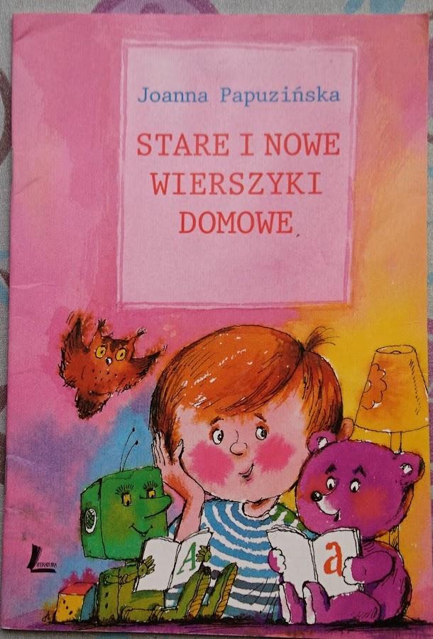 Joanna Papuzińska, Stare i nowe wierszyki domowe