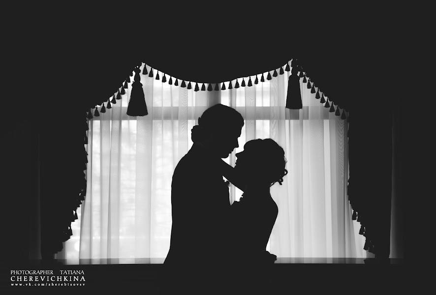 Vestuvių fotografas Tatyana Cherevichkina (cherevichkina). Nuotrauka 16.01.2014