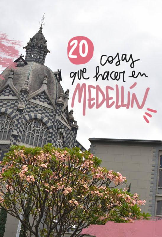 cosas que ver y hacer en Medellín