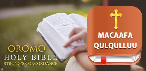 Afaan Oromo Bible - Macaafa Qulqulluu - Apps on Google Play