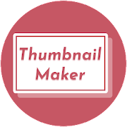 Thumbnail Maker - Create Banners && Covers