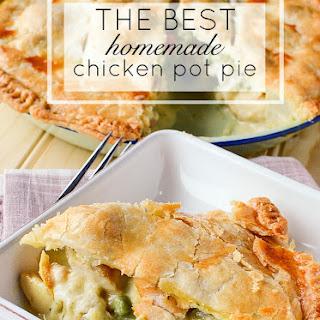 The Best Homemade Chicken Pot Pie.