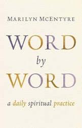 Word by Word: A Daily Spiritual Practice - Marilyn McEntyre