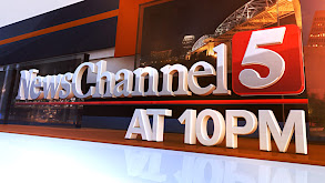 NewsChannel 5 at 10PM thumbnail