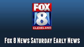 Fox 8 News Saturday Early News thumbnail