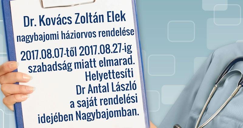 Dr Kovács Zoltán Elek nagybajomi háziorvos helyettesítése szabadság miatt 2017