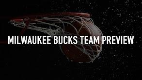 Milwaukee Bucks Team Preview thumbnail