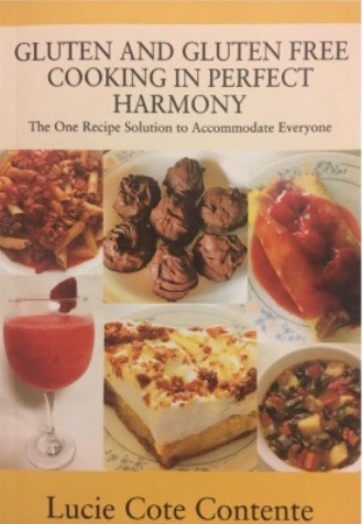 Gluten And Gluten Free Cooking In Perfect Harmony Cookbook