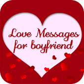 Love Messages for Boyfriend - WhatsApp Captions