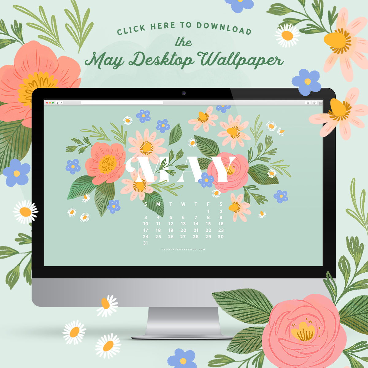 May 2020 Illustrated Desktop Wallpaper by Paper Raven Co. | www.ShopPaperRavenCo.com #desktopwallpaper #desktopdownload #dressyourtech