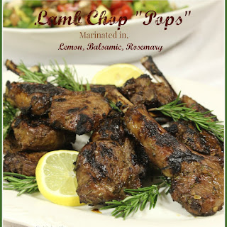 Lamb Chop Pops, Marinated in Lemon, Rosemary and Balsamic