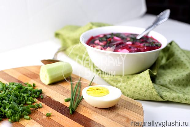 Как сделать холодный летний борщ рецепт | Блог Naturally в глуши