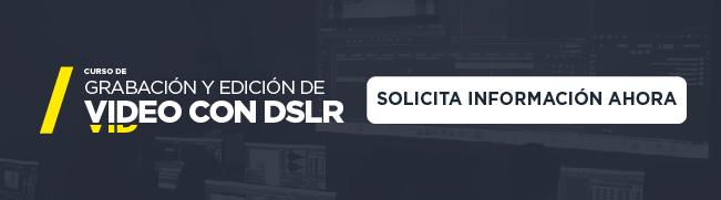 curso de grabación y edición de vídeo con DSLR