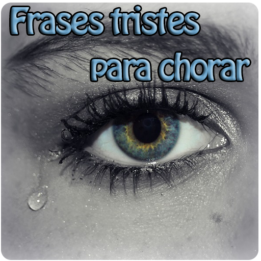 Frases tristes para chorar (app)