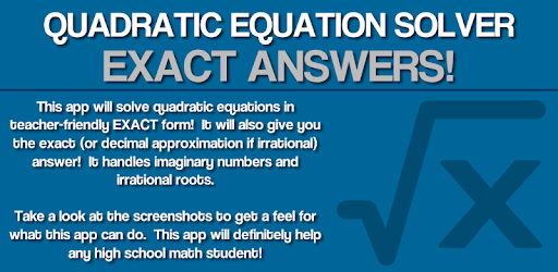 Quadratic Solver Exact Answer - Apps on Google Play