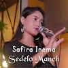 Single Safira Inema - Sedelo Maneh