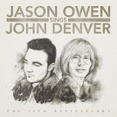 Jason Owen Sings John Denver: The 20th Anniversary