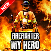 Firefighter My Hero Wallpaper