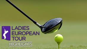 Ladies European Tour Highlights thumbnail